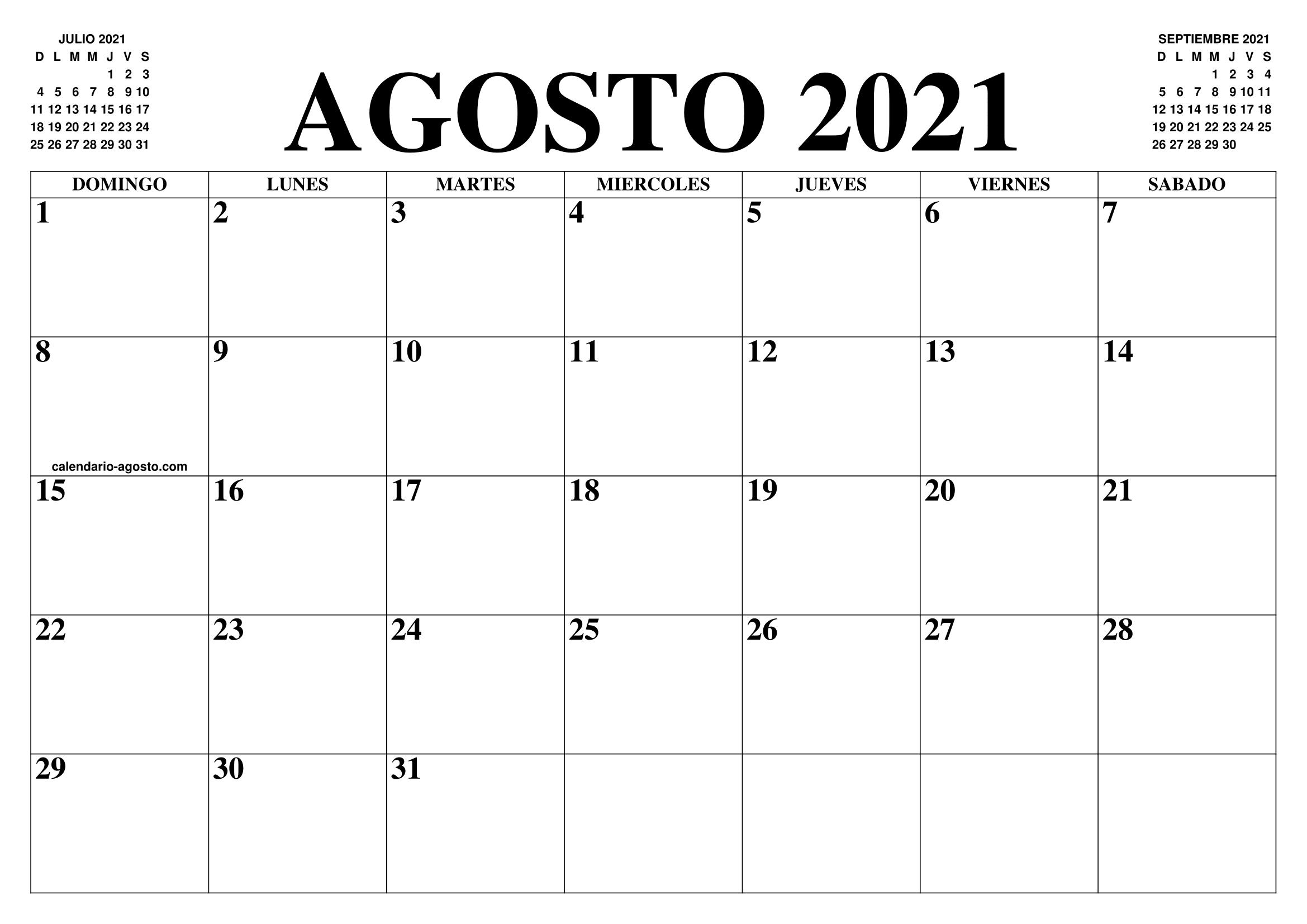 Calendario Agosro 2021 CALENDARIO AGOSTO 2021 : EL CALENDARIO AGOSTO 2021 PARA IMPRIMIR